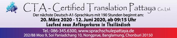 Le prochain cours d'allemand A1 avec 190 heures sera offert par CTA-Certified Translation Pattaya, Tél .: 086 345 6300.